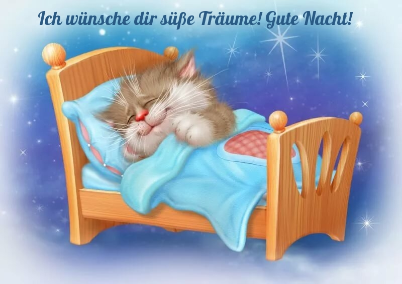 Dir träume wünsche bilder süße Gute Nacht
